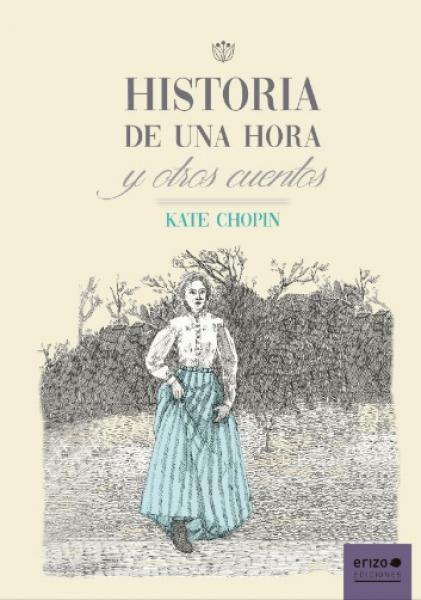 HISTORIA DE UNA HORA Y OTRO CUENTOS