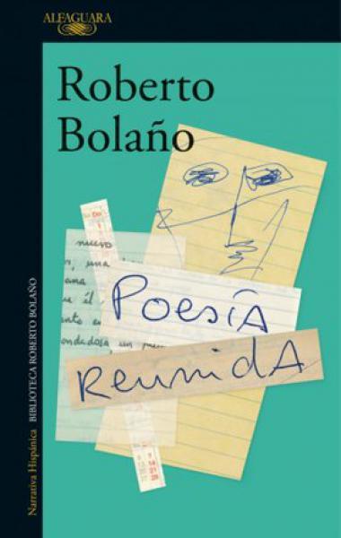 POESIA REUNIDA - ROBERTO BOLAÑO