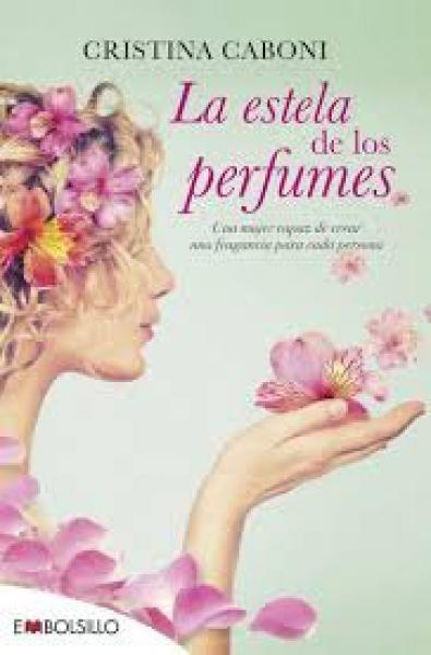 LA ESTELA DE LOS PERFUMES (BOL.)