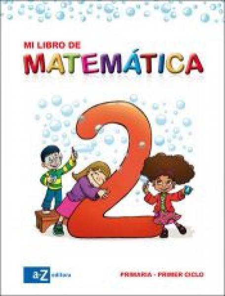 MATEMATICA 2 (MI LIBRO DE...)