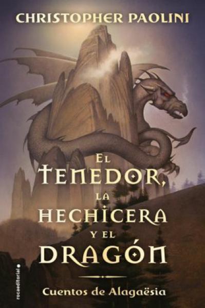 LA TENEDOR HECHICERA Y EL DRAGON, EL