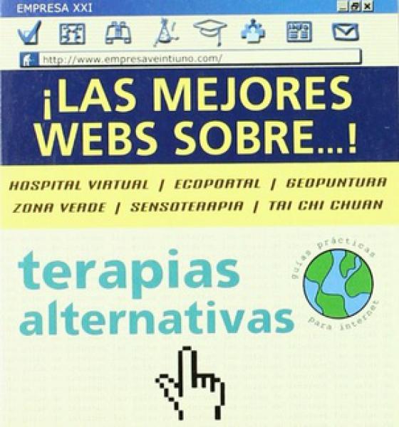 TERAPIAS ALTERNATIVAS: LOS MEJORES WEBS