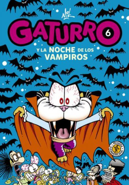 GATURRO 6 - Y LA NOCHE DE LOS VAMPIROS
