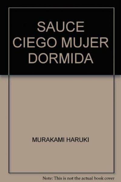 SAUCE CIEGO,MUJER DORMIDA