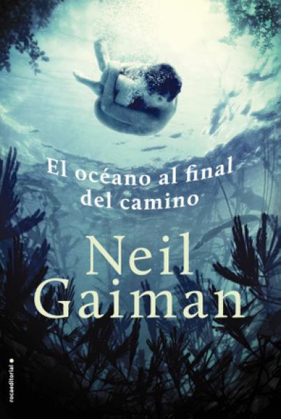 EL OCEANO AL FINAL DEL CAMINO