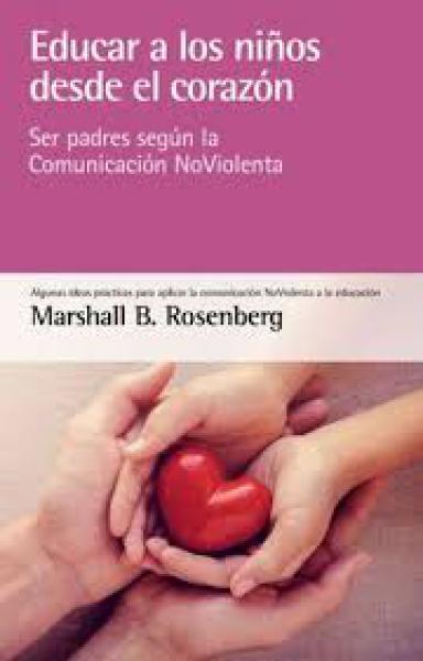 EDUCAR A LOS NIÑOS DESDE EL CORAZON