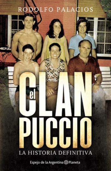 EL CLAN PUCCIO - LA HISTORIA DEFINITIVA