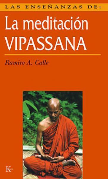 LA MEDITACION VIPASSANA