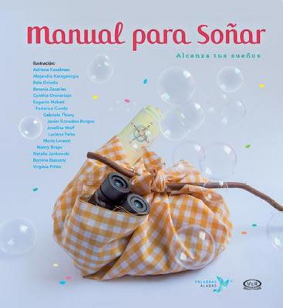 MANUAL PARA SOÑAR - ALCANZA TUS SUEÑOS