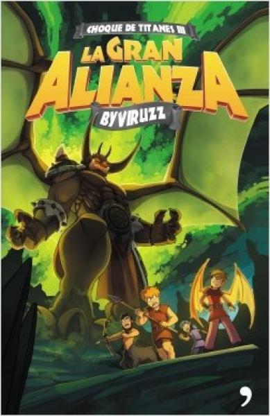 CHOQUE DE TITANES III - LA GRAN ALIANZA