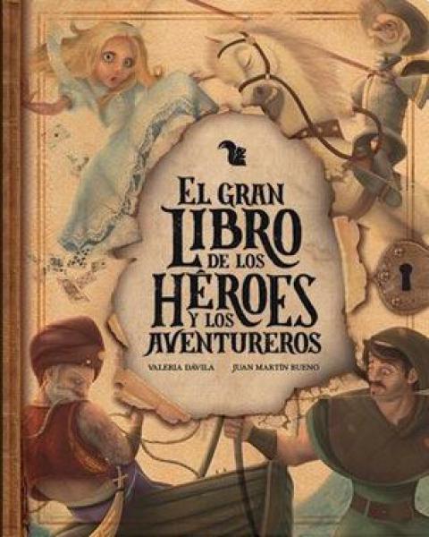 GRAN LIBRO DE LOS HEROES Y LOS AVENTURER