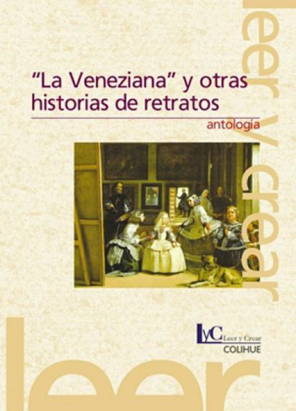 VENEZIANA Y OTRAS HISTORIAS DE RETRATOS,