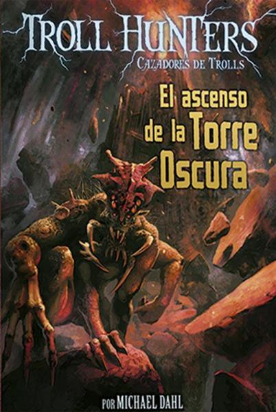 TROLL HUNTERS 2 - ASCENSO DE LA TORRE...