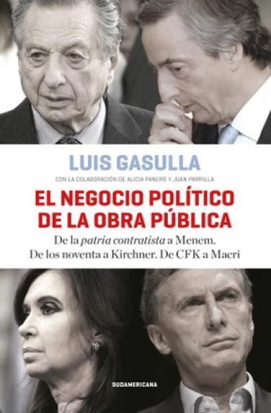 EL NEGOCIO POLITICO DE LA OBRA PUBLICA