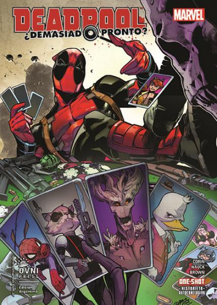 DEADPOOL ¿DEMASIADO PRONTO? - ONE SHOT