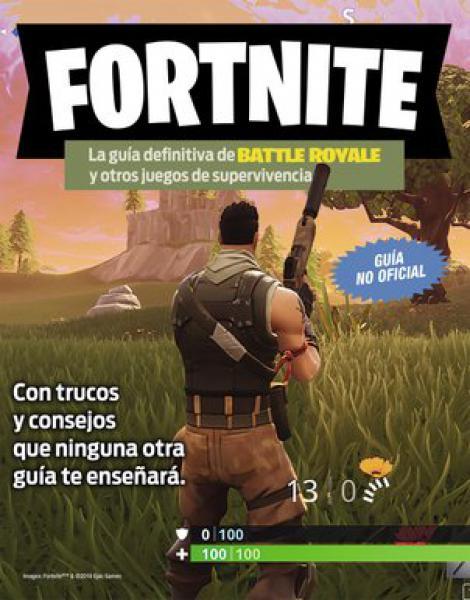 FORTNITE GUIA DEFINITIVA DE BATTLE ROYAL