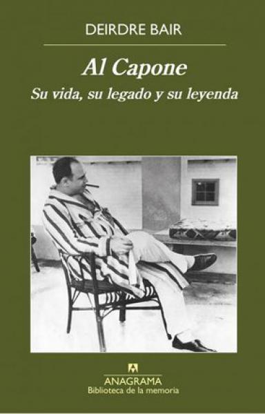 AL CAPONE - SU VIDA, SU LEGADO Y SU LEYE
