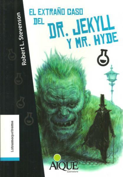 EL EXTRAÑO CASO DEL DR.JEKYLL Y MR.HYDE