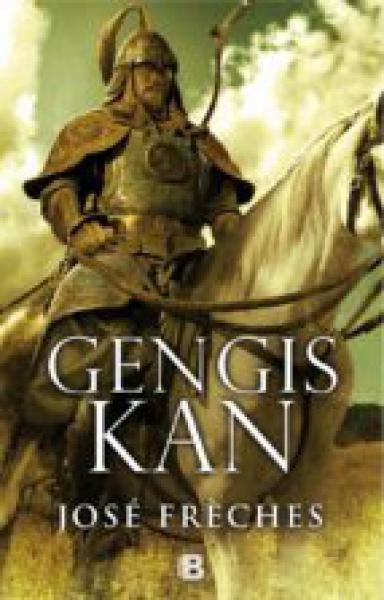 GENGIS KAN - EL CONQUISTADOR