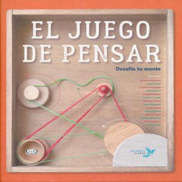 EL JUEGO DE PENSAR (DESAFIA TU MENTE)