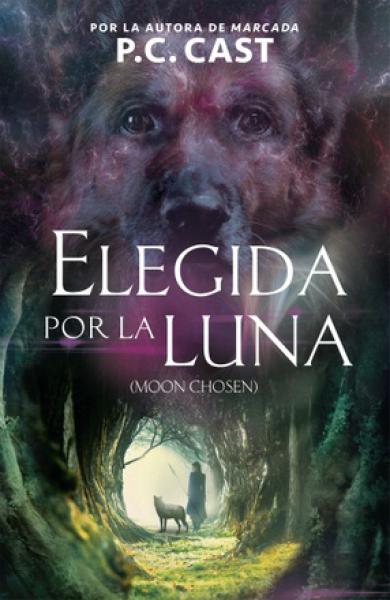 ELEGIDA POR LA LUNA - MOON CHOSEN