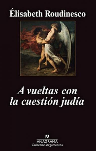 A VUELTAS CON LA CUESTION JUDIA