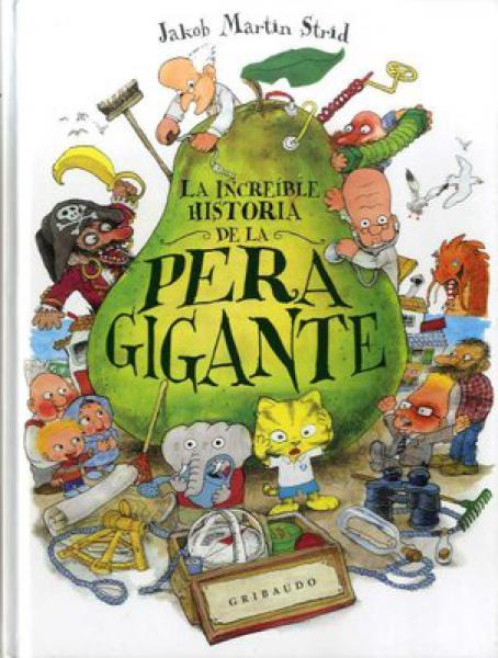 INCREIBLE HISTORIA DE LA PERA GIGANTE