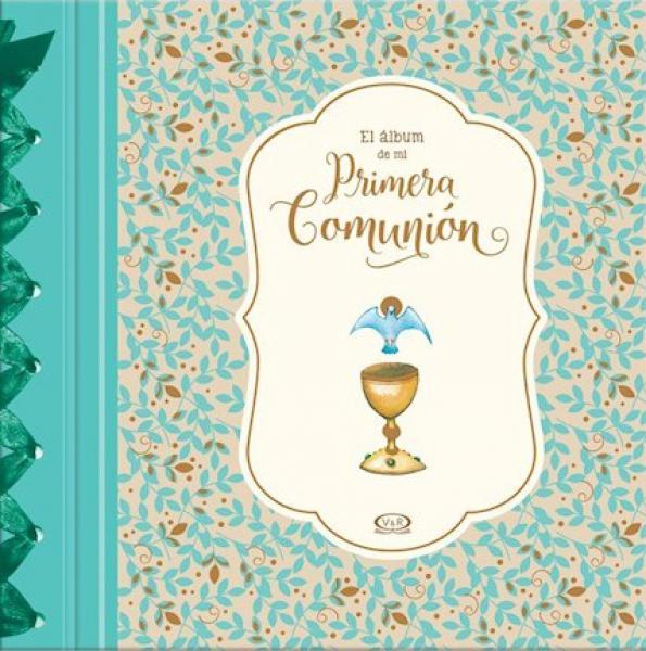 EL ALBUM DE MI PRIMERA COMUNION
