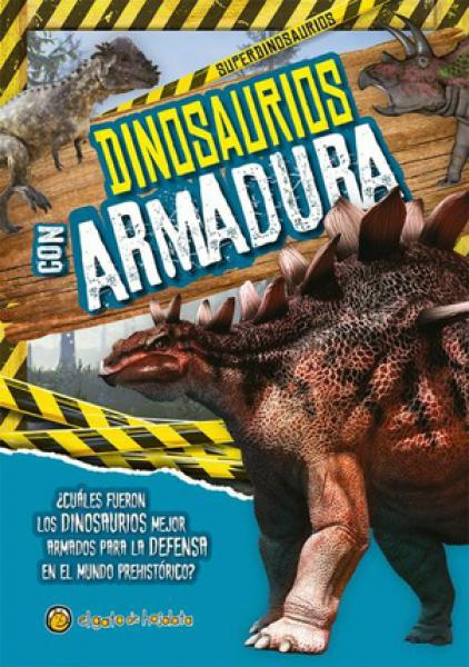 DINOSAURIOS CON ARMADURA