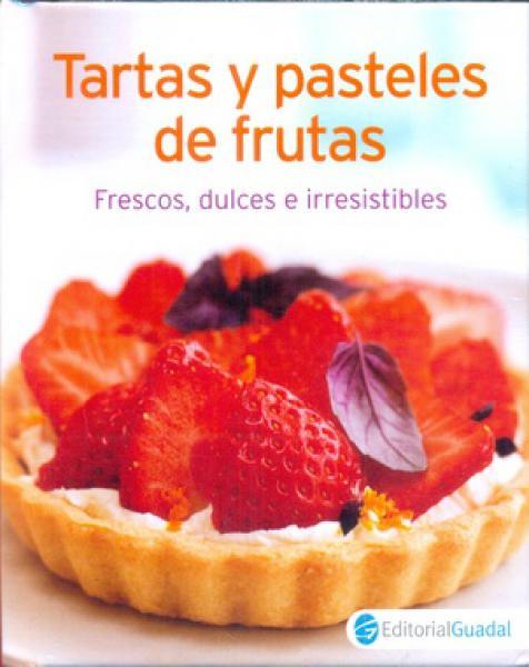 TARTAS Y PASTELES DE FRUTAS