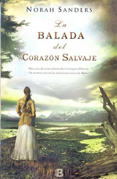 LA BALADA DEL CORAZON SALVAJE