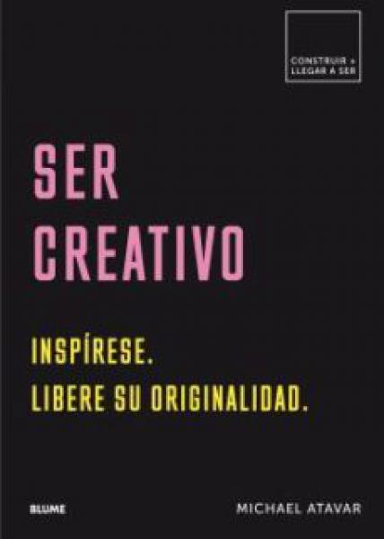 SER CREATIVO
