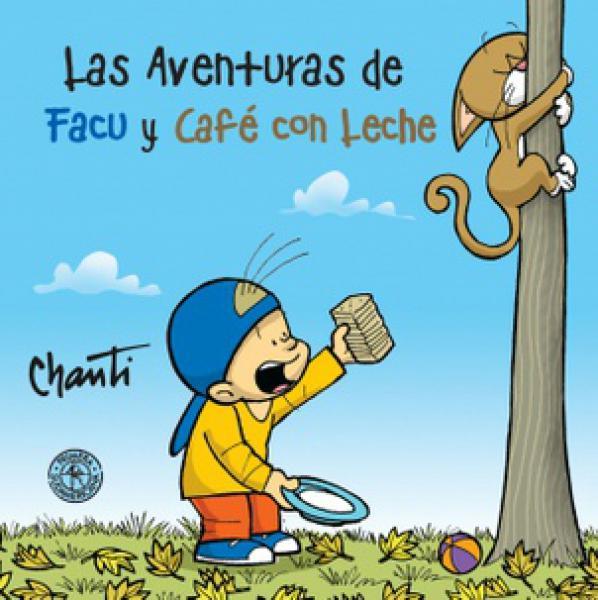 AVENTURAS DE FACU Y CAFE CON LECHE