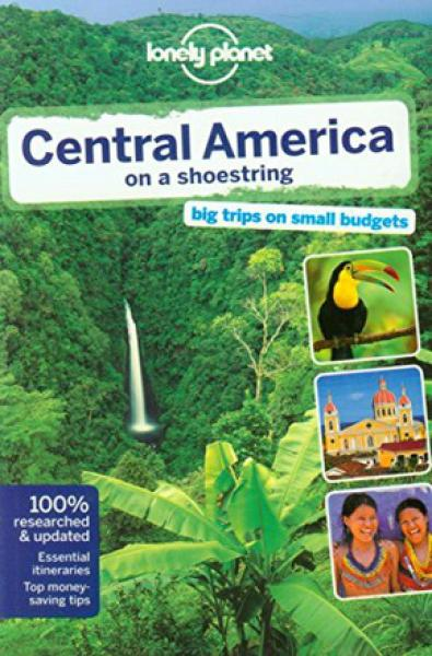 GUIA CENTRAL AMERICA ON A SHOESTRING