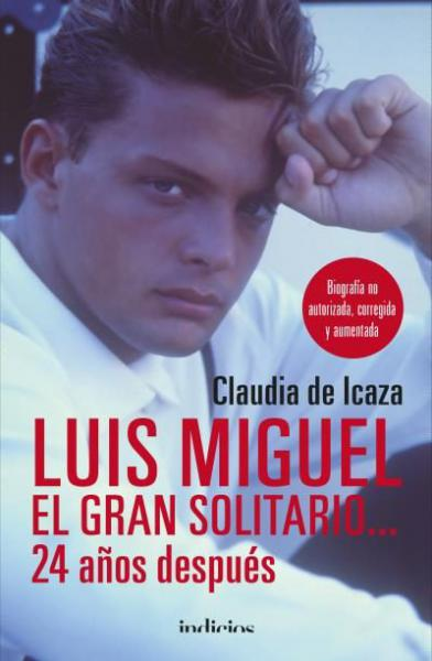 LUIS MIGUEL EL GRAN SOLITARIO