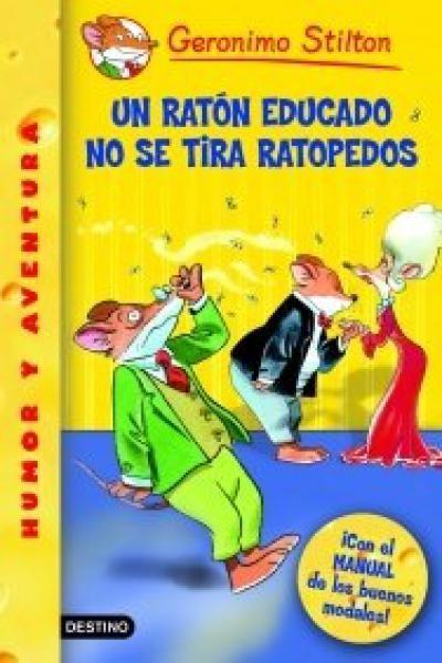 UN RATON EDUCADO NO SE TIRA RATOPEDOS
