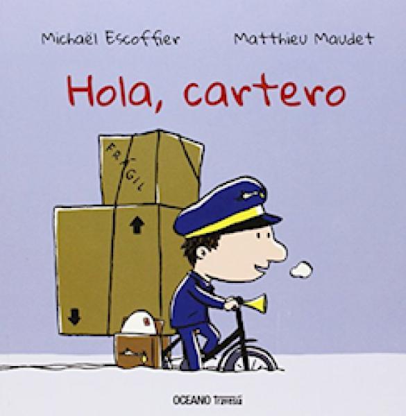 HOLA CARTERO