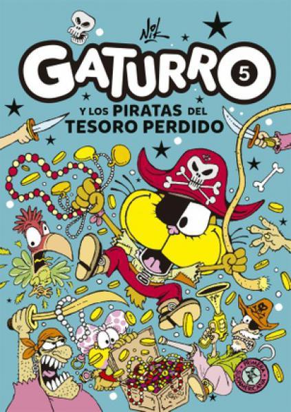 GATURRO 5 - Y LOS PIRATAS DEL TESORO P..