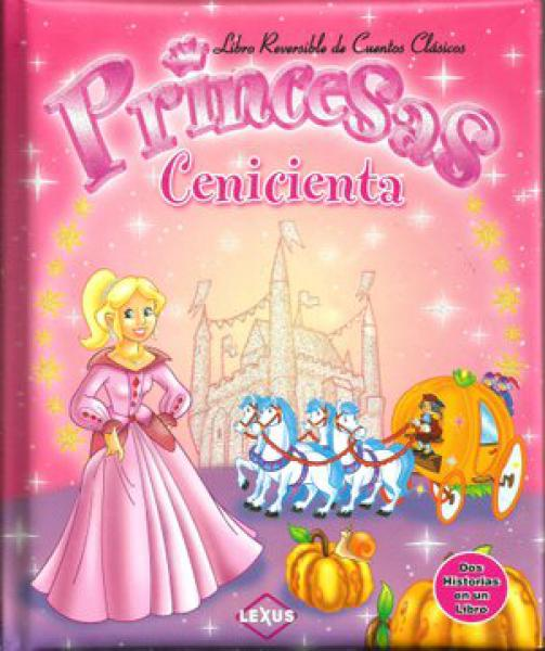 CENICIENTA/BLANCANIEVES LIBRO REVERSIBLE