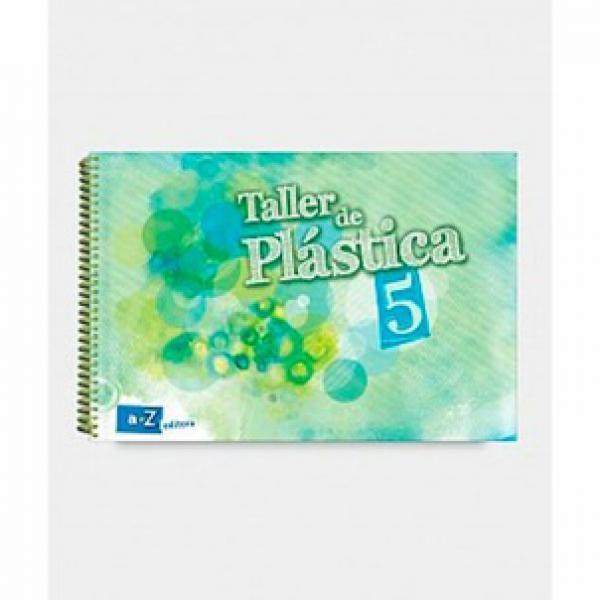PLASTICA 5 ( TALLER DE )