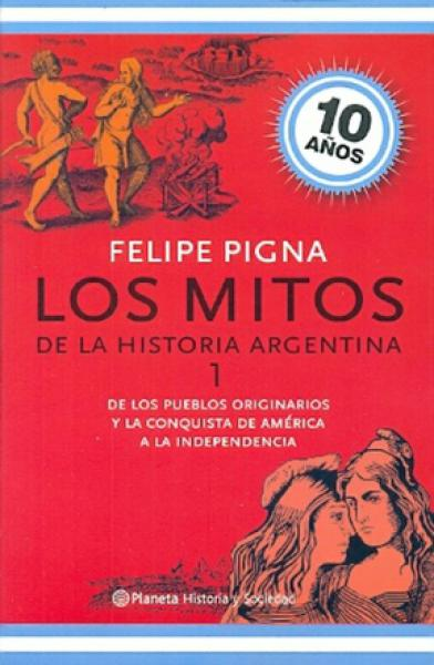 MITOS DE LA HISTORIA ARGENTINA 1 (2014)
