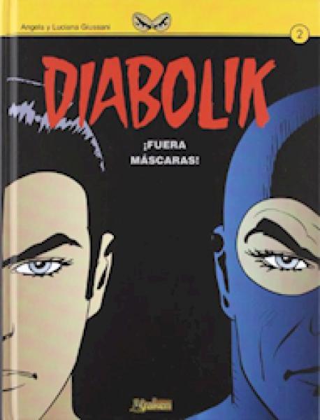 DIABOLIK 2 - ¡FUERA MASCARAS!