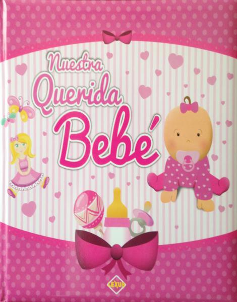 NUESTRA QUERIDA BEBÉ - ALBUM