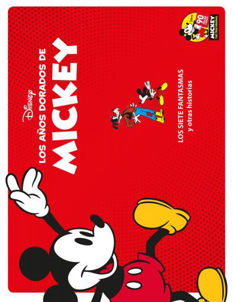 LOS AÑOS DORADOS DE MICKEY