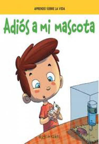 ADIOS A MI MASCOTA