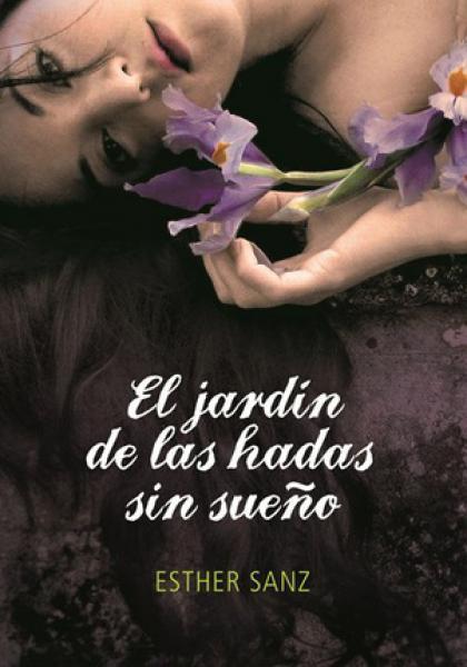 EL JARDIN DE LAS HADAS SIN SUEÑO- 2