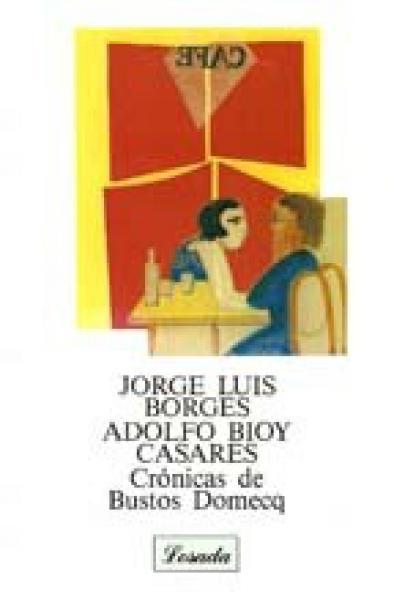 CRONICAS DE BUSTOS DOMECQ