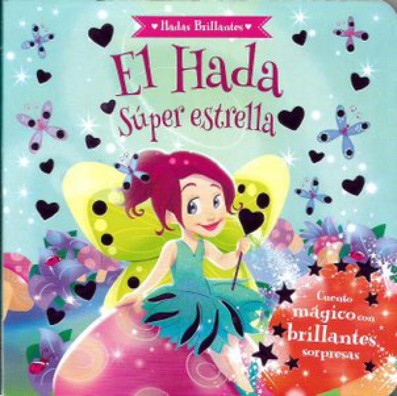 EL HADA SUPER ESTRELLA * HADAS BRILLANT