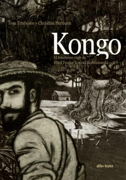 KONGO - EL TENEBROSO VIAJE DE JOZEF TEOD