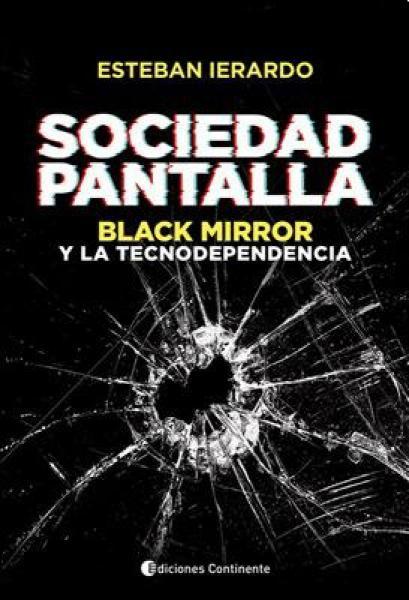 SOCIEDAD PANTALLA - BLACK MIRROR Y LA...